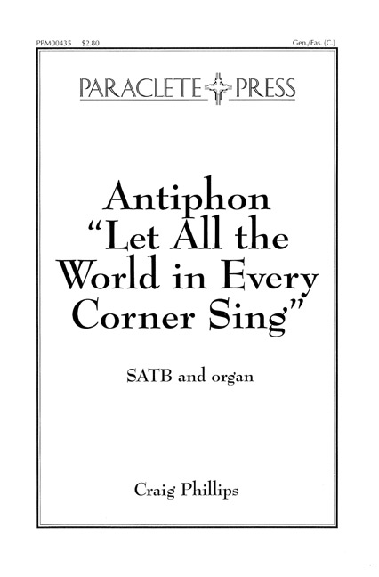 antiphon-let-all-the-world-in-every-corner-sing