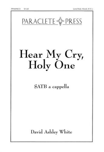 Hear My Cry Holy One