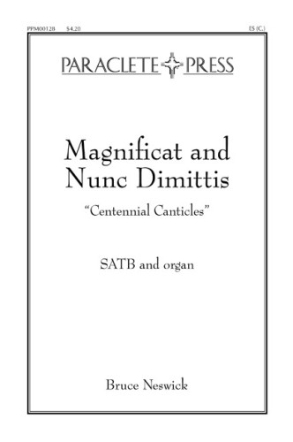 Magnificat and Nunc Dimittis Centennial Canticles