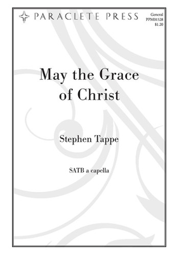 May the Grace of Christ