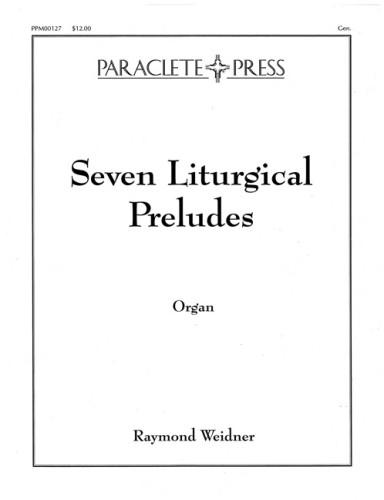 Seven Liturgical Preludes