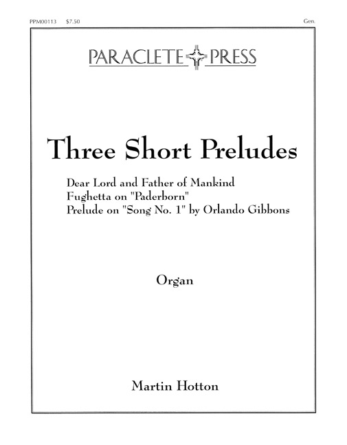 three-short-preludes-dear-lord-father-of-mankind-fughetta-on-paderborn-song-number1-by-orlando-gibbons